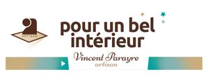 Pour un bel interieur - Artisan Vincent Parayre
